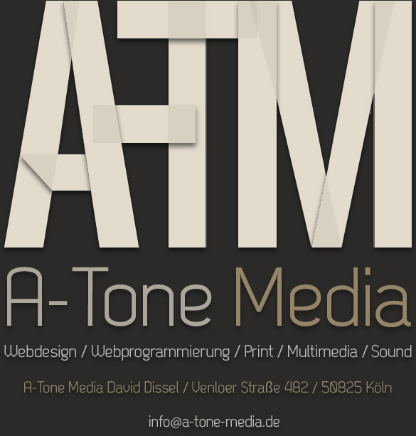 A-Tone Media David Dissel - Webdesign / Webprogrammierung / Print / Multimedia / Sound